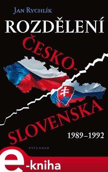 Obálka titulu Rozdělení Československa 1989-1992