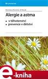 Alergie a astma (V těhotenství, prevence v dětství) - obálka