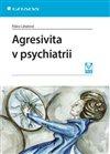 Obálka knihy Agresivita v psychiatrii