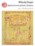 Milevský letopis (Zápisky Vincencia, Jarlocha a Ansberta) - obálka