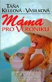 Máma pro Veroniku - obálka