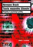 Teorie masového šílenství (Příspěvky k psychologii politiky) - obálka