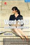 Obálka knihy Word 2013 - podrobný průvodce