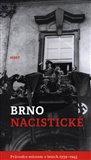 Brno nacistické - obálka