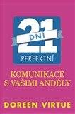 21 dní perfektní komunikace s vašimi anděly - obálka