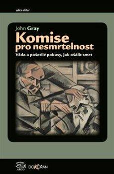 Obálka titulu Komise pro nesmrtelnost