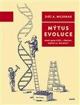 Mýtus evoluce (aneb geny křičí: 'Jémine, mýlíte se, Darwine') - obálka