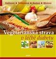 Vegetariánská strava v léčbě diabetu - obálka