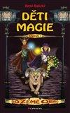 Obálka knihy Děti magie 1 - Do Země obrů