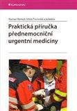 Praktická příručka přednemocniční urgentní medicíny - obálka