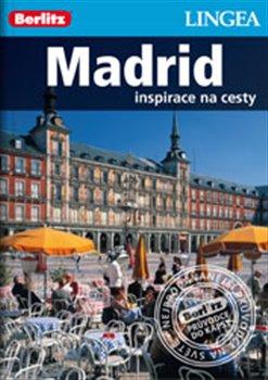Madrid. Inspirace na cesty