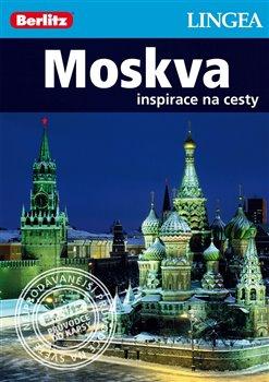 Moskva. Inspirace na cesty