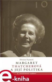 Obálka titulu Margaret Thatcherová a její politika