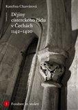 Dějiny cisterckého řádu v Čechách (1142-1420) - obálka