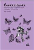 Česká čítanka – adaptované texty a cvičení ke studiu češtiny jako cizího jazyka /německy/ - obálka
