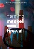 Firewall (Případy komisaře Wallandera 8) - obálka