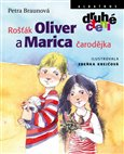 Ro&#225;k Oliver a Marica arodjka - oblka