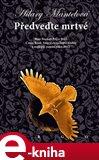 Předveďte mrtvé (Elektronická kniha) - obálka