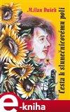 Cesta k slunečnicovému poli - obálka