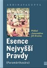 Esence Nejvy&#237; Pravdy