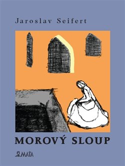 Morový sloup - Jaroslav Seifert