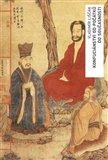 Konfuciánství od počátků do současnosti (Dějiny - pojmy - osobnosti) - obálka