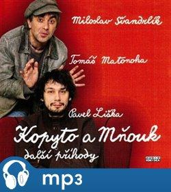 Kopyto a Mňouk ... další příhody, mp3 - Miloslav Švandrlík