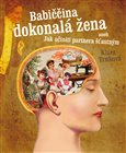 Babiina dokonal&#225; ena - oblka