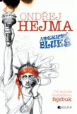 Americk&#253; blues (od autora bestselleru fejsbuk) - oblka