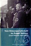 Vom Osteuropa - Lehrstuhl ins Prager Rathaus - obálka