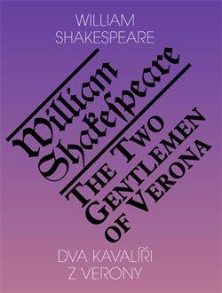 Obálka titulu Dva kavalíři z Verony / The Two Gentlemen of Verona
