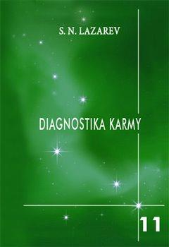 Završení dialogu. Diagnostika karmy 11 - S.N. Lazarev