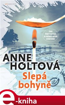Slepá bohyně - Anne Holtová e-kniha