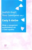 Cesty k datům (Zdroje a management sociálněvědních dat v České republice) - obálka