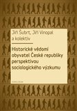 Historické vědomí obyvatel České republiky perspektivou sociologického výzkumu - obálka
