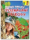 Obálka knihy Nejlepší tipy pro poznávání přírody