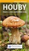 Obálka knihy Houby - Objevte a určete nejdůležitější druhy