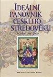 Ideální panovník českého středověku - obálka