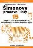 Šimonovy pracovní listy 15 (Rozvoj sluchového vnímání, rozlišování hlásek, slabik a slov) - obálka