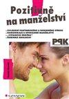 Obálka knihy Pozitivně na manželství