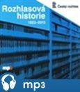 Rozhlasová historie 1923-2013 - obálka