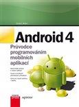 Android 4 (Průvodce programováním  mobilních aplikací) - obálka
