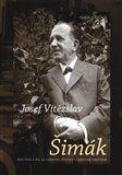 Josef Vítězslav Šimák (Jeho život a dílo se zvláštním zřetelem k historické vlastivědě) - obálka