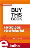 Psychologie přesvědčování - obálka