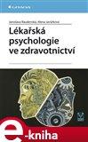 Lékařská psychologie ve zdravotnictví - obálka