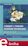 Stárnutí z pohledu pozitivní psychologie - obálka