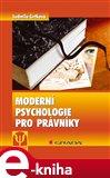 Moderní psychologie pro právníky (Elektronická kniha) - obálka
