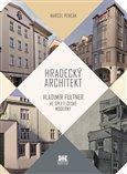 Hradecký architekt (Vladimír Fultner ve spleti české moderny) - obálka