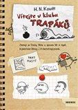 Vítejte v klubu trapáků (Jmenuji se Danny Shine a spousta lidí si myslí, že jsem loser divnej... A vlastně mají pravdu.) - obálka