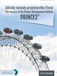 Základy metody projektového řízení PRINCE2 (The Essence of the Project Management Method. Prince2) - obálka